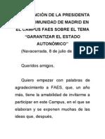 """Intervención de la presidenta de la Comunidad de Madrid en el Campus FAES sobre el tema """"Garantizar el Estado Autonómico"""""""