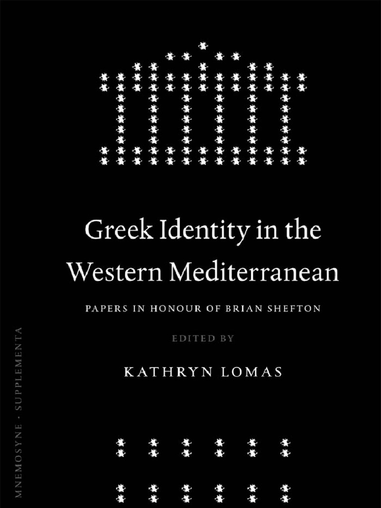 K. Lomas-Greek Identity in the Western Mediterranean | Ethnic Groups ...