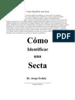 Cómo Identificar una Secta