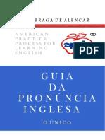 GUIA DA PRONÚNCIA INGLESA - O ÚNICO