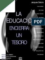 La Educacion.encierra Un Tesoro Resumen Delors
