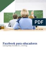 Facebook Para Educadores (Spanish)