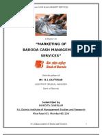 """MARKETING OFBARODA CASH MANAGEMENT SERVICES BY NEELAM NIVEDITA"