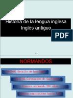 Historia de La Lengua Inglesa Ingles Antiguo