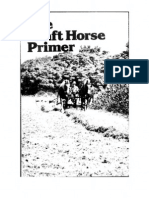 Draft Horse Primer Guide to Care Use of Work Horses and Mules 1977