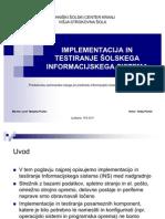 Implementacija in Testiranje Informacijskega Sistema (prezentacija)