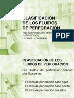 CLASIFICACIÓN DE LOS FLUIDOS DE PERFORACIÓN