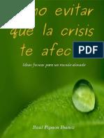 Como evitar que la crisis te afecte