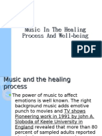 Music in the Healing Process and Well-Being