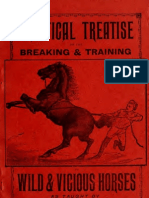 Norton B Smith s Practical Treatise on the Breaking and Taming of Wild and Vicious Horses