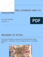 Present Retail Scenario and Its Evolution