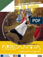 Mercantia 2011 - Certaldo - Programma di Sabato 16 Luglio