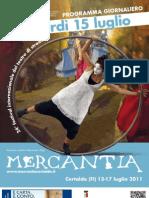 Mercantia 2011 - Certaldo - Programma di Venerdi 15 Luglio