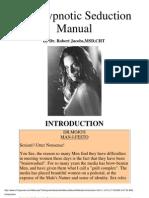 Robert Jacobs - The Hypnotic Seduction Manual