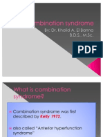 Combination Syndrome