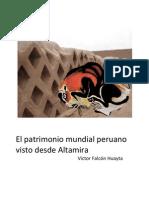 El patrimonio mundial peruano visto desde Altamira