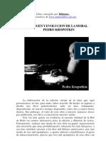 Origen y evolución de la moral anarquista - P.a. Kropotkin