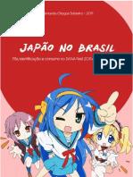 Japão no Brasil - Fãs, identificação e consumo no SANA Fest 2011 e na Rádio AniMiX