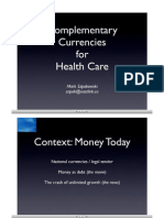 Mark Szpakowsk (!) - Complementary Currencies for Health Care