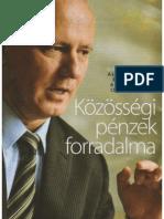 Közösségi pénzes forradalom - Vezér László az újságban