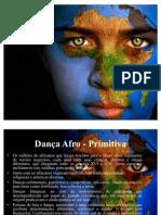 Slide - Dança Afro-primitiva