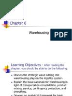 Mgt of Bus Logistics - Warehousing Decisions