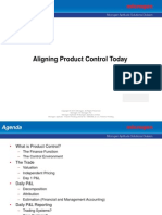Aligning Product Control Today