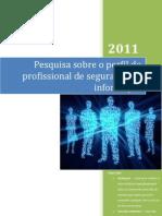 Pesquisa sobre o perfil do profissional de segurança da informação
