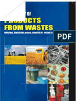 TECHNOLOGY OF PRODUCTS FROM WASTES INDUSTRIAL, AGRICULTURE, MEDICAL, MUNICIPALITY, ORGANIC & BIOLOGICAL