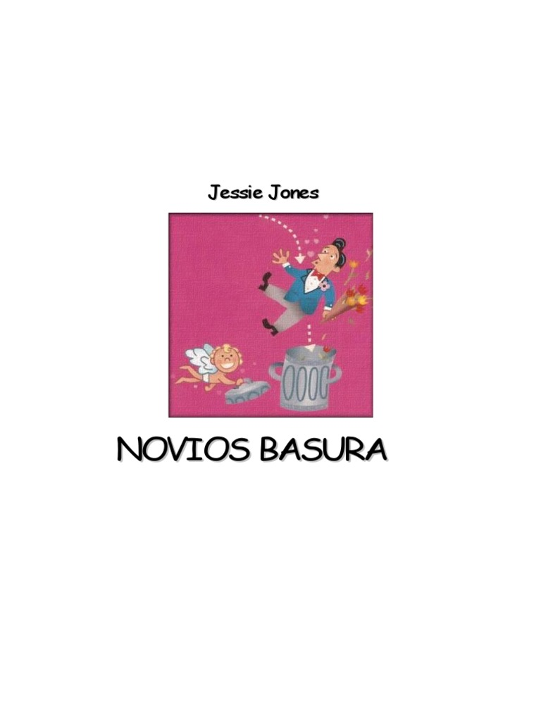 53473445 Jessie Jones Novios Basura
