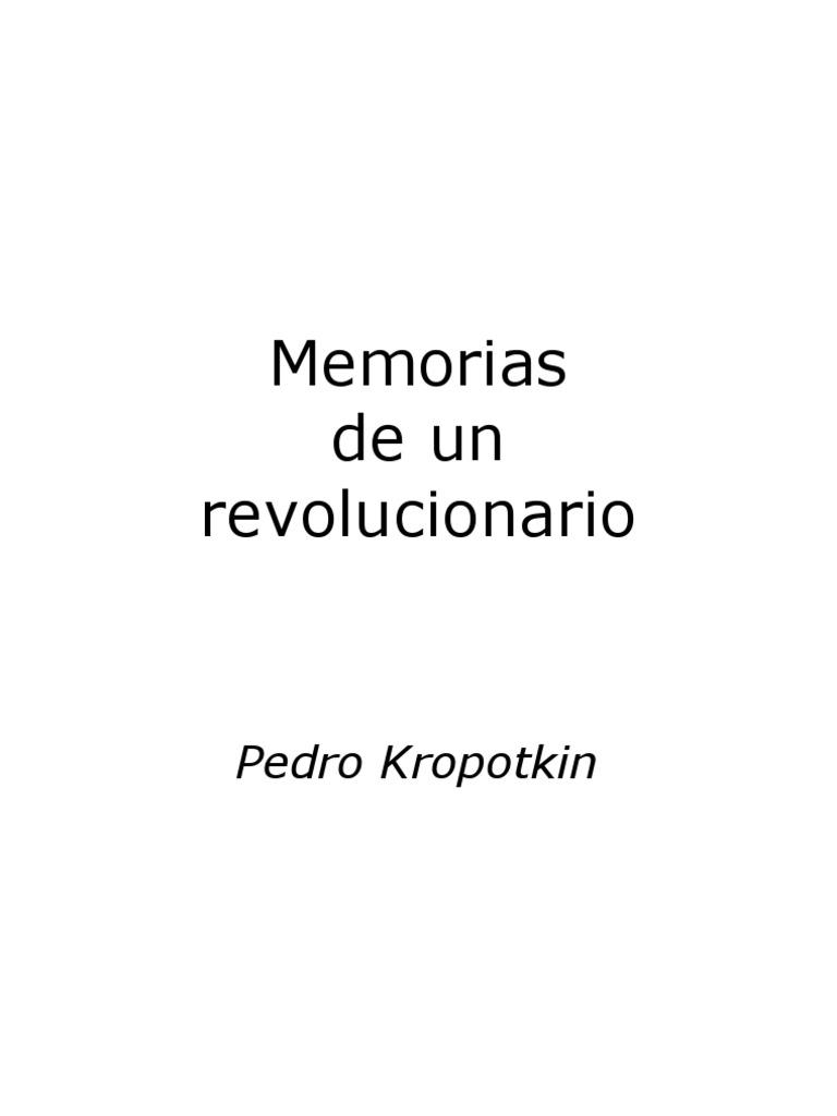 Memorias de Un Revolucionario - P. Kropotkin