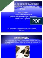 TÉCNICAS DE RECOPILACIÓN DE INFORMACIÓN & HERRAMIENTAS CASE