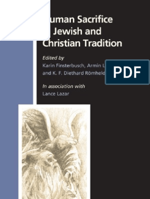 Human Sacrifice in Jewish and Christian Tradition | Atonement In