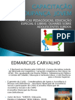 Práticas Pedagógicas, Educação Especial e Libras