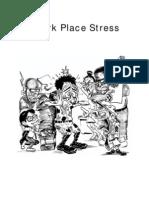 Work Place Stress
