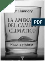 Largo Verano Extracto de La Amenaza Del Cambio Climatico de Tim Flannery