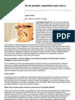 Eentrevista de Luiz Felipe Pondé a Jerônimo Teixeira, de Veja