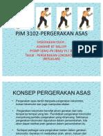 PJM 3102-PERGERAKAN ASAS