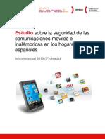 Estudio sobre la seguridad de las comunicaciones móviles e inalámbricas en los hogares españoles (informe anual 2010)