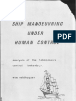 Ship Maneuvering Under Human Control