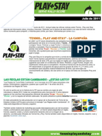 Play and Stay, Boletín de noticias Julio 2011