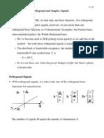Orthogonal Biorthogonal and Simplex Signals