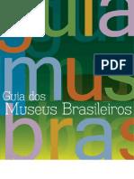 Guia de Museus Brasileiros - Região Sul