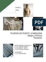 4 B- Tejido de Punto a Maquina- Galga y Fontura- Titulacion