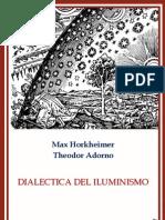 Theodor Adorno y Max Hordiheimer - Dialéctica del iluminismo.