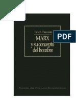 Erich Fromm - Marx y Su Concepto Del Hombre.
