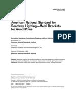 American National Standard for Roadway Lighting - Metal Brackets for Wood Poles
