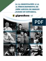 Guía para la orientación a la práctica físico-deportiva de la población adulta de origen extranjero en Gipuzkoa. Castellano