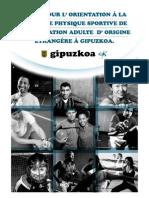 Guide pour l'orietation à la pratique physique sportive de la population adulte d'origine étrangère à Gipuzkoa