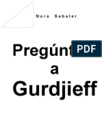 Sabater Nora - Pre Gun Tale a Gurdjieff